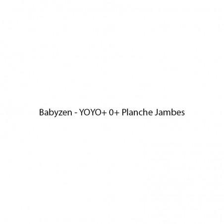 Pièces détachées poussette Babyzen YOYO+ 0+ Planche Jambes