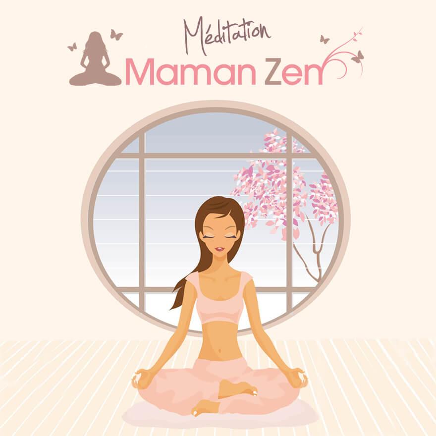 Comment être une maman zen ?